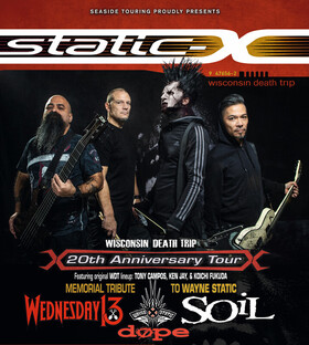"""Static-X - 20th ANNIVERSARY OF """"WISCONSIN DEATH TRIP"""""""