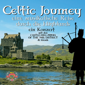 Bild: Celtic Journey - Castle Hill Pipers - Eine musikalische Reise durch die Highlands