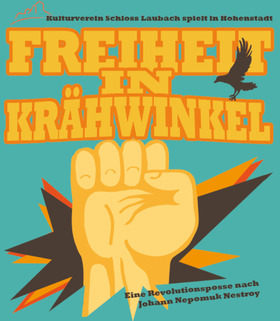 Bild: Freiheit in Krähwinkel - Kulturverein Schloss Laubach
