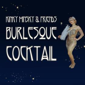Bild: Kinky Minsky´s Burlesque Cocktail