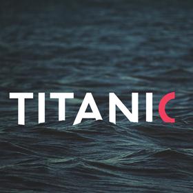 Titanic - Musical von Maury Yeston und Peter Stone