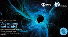Bild: Physik-Symposium - Unbestimmt und relativ? Das Weltbild der modernen Physik