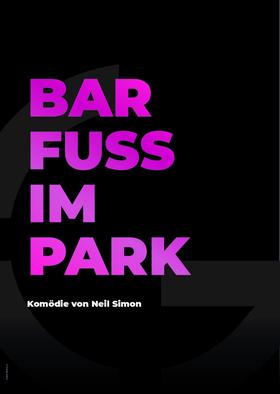 Barfuß im Park - Komödie von Neil Simon