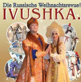 Bild: IVUSHKA - Russische Weihnacht!