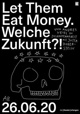 Bild: Let them eat money - Das Theater Erlangen