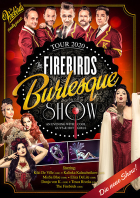 """The Firebirds Burlesque Show"" - Rock n Roll Burlesque Varieté Entertainment!"