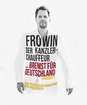 """Bild: Frowin - """"Der Kanzlerchauffeur … bremst für Deutschland"""""""