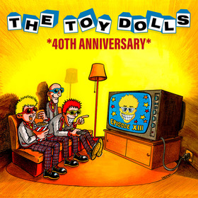 Bild: THE TOY DOLLS - 40th Anniversary Tour