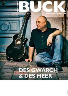 """Bild: """"Des Gwärch & Des Meer"""" - Aktuelles Soloprogramm von Wolfgang Buck"""