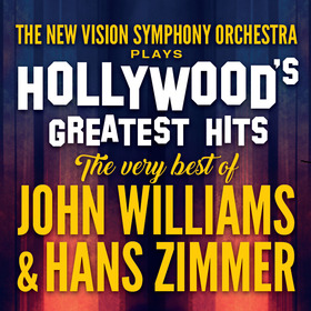 Bild: HOLLYWOOD´S GREATEST HITS - THE VERY BEST OF JOHN WILLIAMS & HANS ZIMMER
