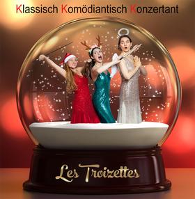 Bild: Les Troizettes - das große Weihnachtsspaßkonzert - Drei klassische Musikerinnen mit Witz, Charme und Fantasie