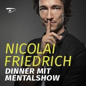 Bild: Nicolai Friedrich - Dinner mit Mentalshow