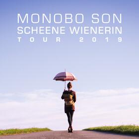 Bild: Monobo Son - Scheene Wienerin Tour 2019