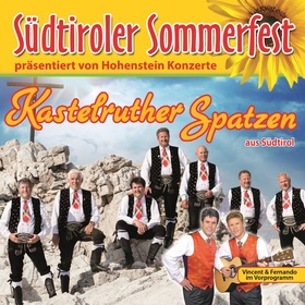 Bild: Kastelruther Spatzen: 5. Südtiroler Sommerfest - Vorprogramm Vincent & Fernando
