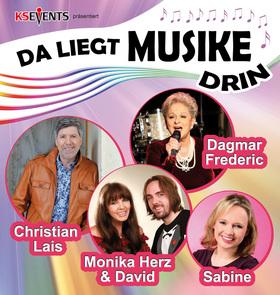 Bild: Da Liegt Musike Drin - Monika Herz & David, Dagmar Frederic, Christian Lais, Sabine
