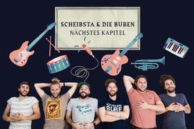 Bild: Scheibsta & die Buben - Nächstes Kapitel Tour