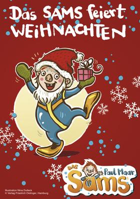 Das Sams feiert Weihnachten - Von Paul Maar, mit viel Musik von Rainer Bielfeldt, ab 4 Jahren