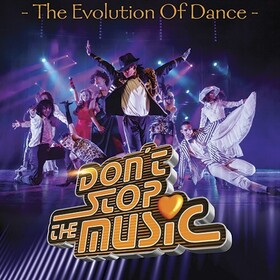 DON´T STOP THE MUSIC - Die Evolution des Tanzes