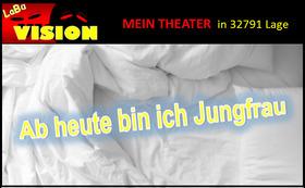 Bild: Ab heute bin ich Jungfrau - Boulevardkomödie von Frank Pinkus
