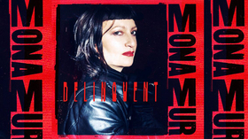Live: MONA MUR - DELINQUENT Tour + Very Special Guest BETTINA KÖSTER (Malaria)