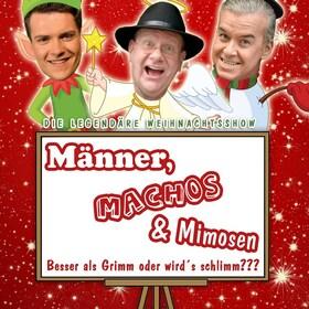Bild: Männer, Machos & Mimosen - Die Weihnachtsshow