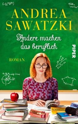 Bild: Andere machen das beruflich - Neues von Familie Bundschuh! Lesung mit Andrea Sawatzki