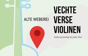 Bild: Vechte, Verse, Violinen - Kulturnachmittag für jedes Alter