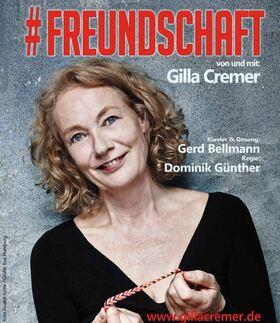 Bild: #Freundschaft - Von und mit Gilla Cremer, am Klavier Gerd Bellmann