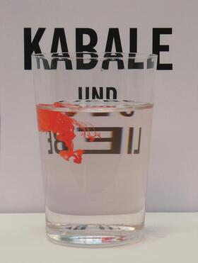 Bild: Kabale und Liebe - von Friedrich Schiller