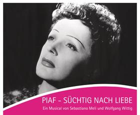Bild: Edith Piaf - süchtig nach Liebe
