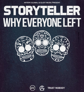Bild: STORYTELLER & WHY EVERYONE LEFT [IT] - Plus Special Guest