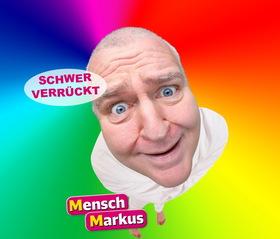 """Bild: Markus Maria Profitlich - """"SCHWER VERRÜCKT"""""""