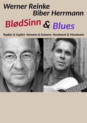 Bild: Werner Reinke & Biber Herrmann - - BlødSinn & Blues zu X-Mas -