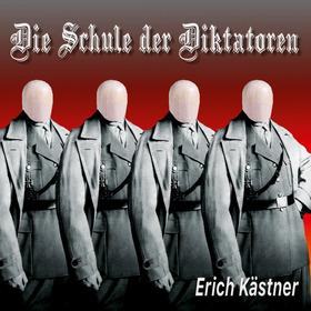 Bild: Die Schule der Diktatoren (Erich Kästner) - Szenische Lesung
