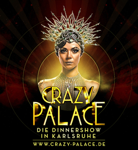 Bild: Crazy Palace 2019/20 - Die Dinnershow in Karlsruhe