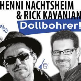 """Bild: HENNI NACHTSHEIM (BADESALZ) & RICK KAVANIAN - DOLLBOHRER - """"Von Klempnern und anderen Helden!"""""""