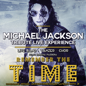 Bild: The Michael Jackson Tribute Live Experience - Remember the Time
