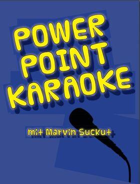 Bild: Power Point Karaoke - Jede Folie eine neue Herausforderung