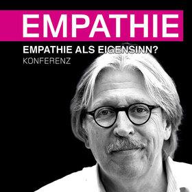 9. Empathie-Konferenz 2019 - Empathie als Eigensinn?