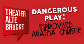 Bild: Dangerous Play: Agatha Christie Improvised - Guest performance by TLS Theatre Language Studio / Frankfurt