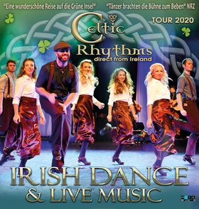 Bild: Celtic Rhythms direct from Ireland - Best of Irish Dance