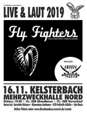 Bild: LIVE & LAUT 2019 - Mit den Bands FLY FIGHTERS und SWORDS & TEQUILLA