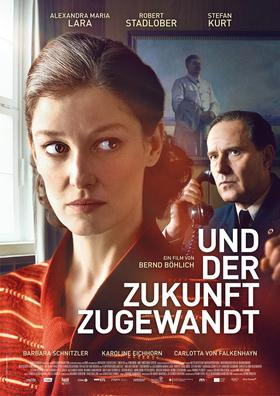 Bild: UND DER ZUKUNFT ZUGEWANDT - Deutschlandpremiere zum Kinostart