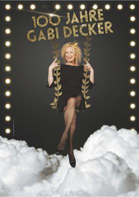 Weltfrauentag - Gabi Decker - 98 Jahre Internationaler Frauentag - 100 Jahre Gabi Decker