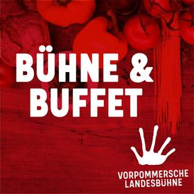 Bild: Bühne & Buffet