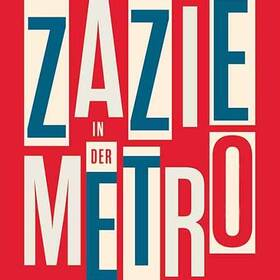 Bild: Raymond Queneau: ›Zazie in der Metro‹ - Soirée mit Frank Heibert
