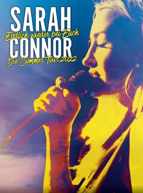 SARAH CONNOR - HERZ KRAFT WERKE – Sommertour 2022