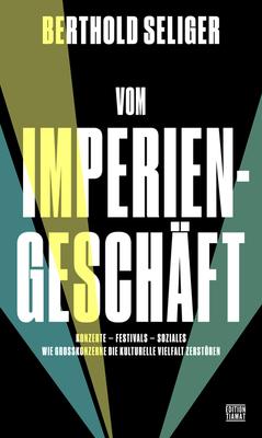 """Bild: """"Vom Imperiengeschäft. Wie Großkonzerne die kulturelle Vielfalt zerstören"""" - XXIV. Literarischer Bilderbogen"""