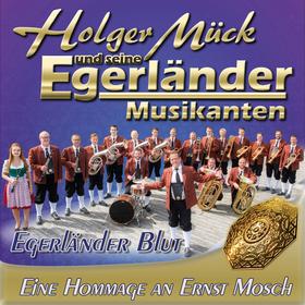 Bild: Holger Mück und seine - EGERLÄNDER MUSIKANTEN