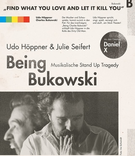 Bild: Being Bukowski - Musikalische Stand up Tragedy
